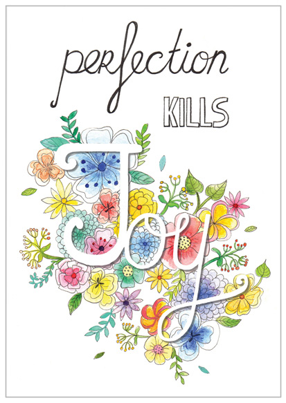 perfection-kills-joy-quote-illustratie-nynke-boelens